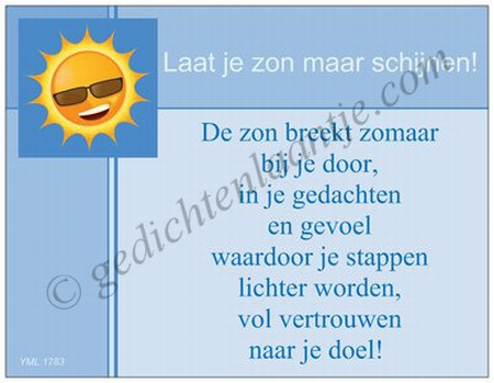 Gedichtkaart YML 1783: Laat je zon maar schijnen!